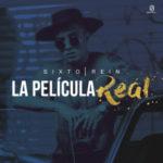 Sixto Rein - La Película Real MP3