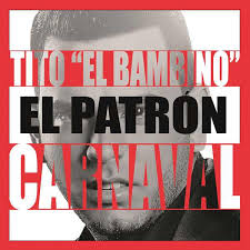 Tito El Bambino - Carnaval mp3