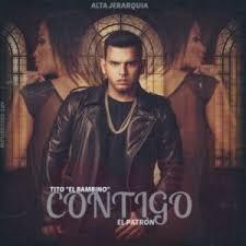 Tito El Bambino - Contigo MP3