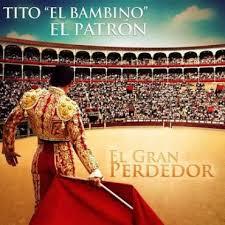 Tito El Bambino - El Gran Perdedor MP3