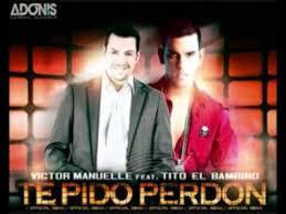 Tito El Bambino Ft. Victor Manuelle - Te Pido Perdon (Remix) MP3