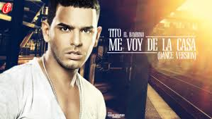 Tito El Bambino - Me Voy De La Casa (Dance Version) MP3