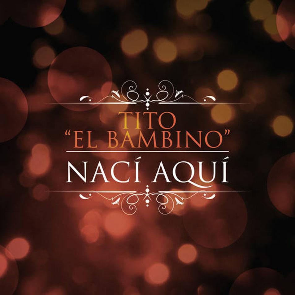 Tito El Bambino - Naci Aqui MP3