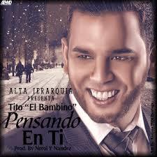 Tito El Bambino - Pensando En Ti MP3