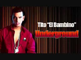 Tito El Bambino - Underground MP3