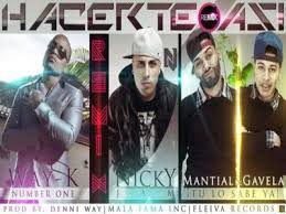 Way k Ft Mantial y Gavela y Nicky Jam - Hacerte Asi MP3