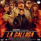 Amaro Ft. Chyno Nyno, Luigi 21 Plus, Jenny, Maldy, Franco El Gorila - La Callosa MP3