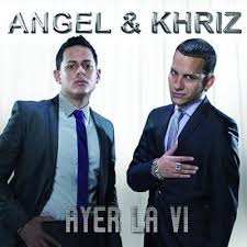 Angel Y Khriz - Ayer La Vi MP3