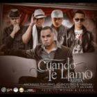 Anonimus Ft J Alvarez, Clandestino y Yailemm Y Carlitos Rossy - Cuando Te Llamo MP3