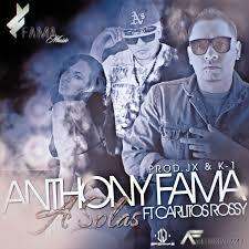 Anthony Fama Ft. Carlitos Rossy - A Solas MP3