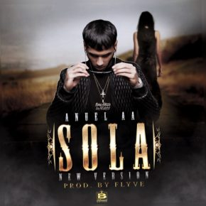 Anuel AA - Sola (New Version) MP3