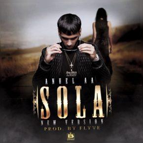 Anuel AA - Sola (New Version) MP3