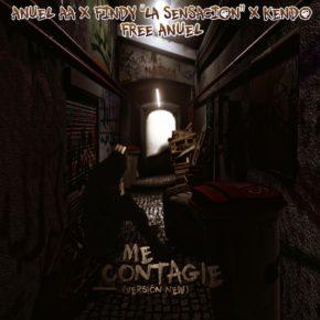Anuel AA Ft. Findy La Sensación Y Kendo Kaponi - Me Contagié MP3
