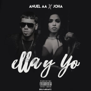 Anuel AA Ft. Joha - Ella Y Yo MP3