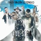 Baby Rasta Y Gringo Ft. Alexis Y Fido, J Quiles & Jory Boy - Que Será (Remix) MP3