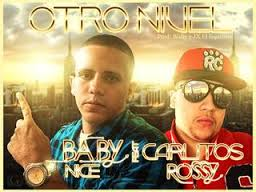 Babynice Ft Carlitos Rossy - Otro Nivel MP3