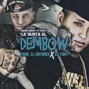 Benni Benny Ft. Findy - Le Gusta El Dembow MP3