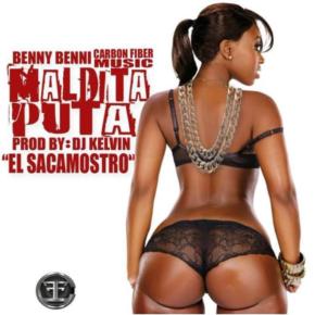 Benny Benni - Maldita Puta MP3