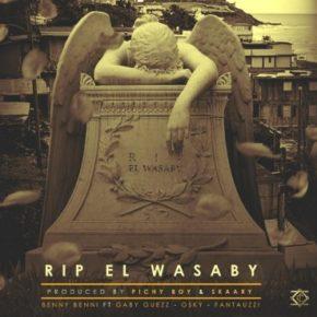 Benny Benni Ft. Gaby Guezz, Osky Y Fantauzzi - Rip El Wasaby MP3