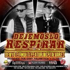 Benyo El Multi Ft. J Alvarez - Dejemoslo Respirar MP3