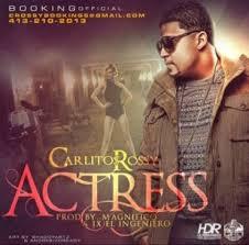Carlitos Rossy - Actress MP3
