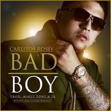 Carlitos Rossy - Bad Boy MP3