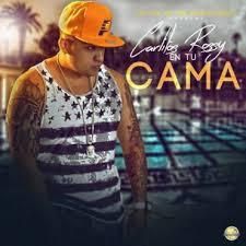 Carlitos Rossy - En Tu Cama MP3