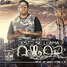 Carlitos Rossy - Esto Se Llama Amor MP3