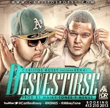 Carlitos Rossy Ft Kenai - Desvestirse MP3