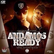 Carlitos Rossy Ft. D.OZi - Andamos Ready MP3