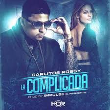 Carlitos Rossy - La Complicada MP3