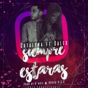 Catalyna Ft. Dalex - Siempre Estaras MP3