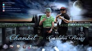 Chambel Ft. Carlitos Rossy - Cuando Te Hice Mujer MP3