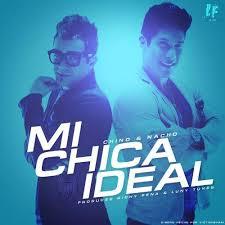 Chino & Nacho - Mi Chica Ideal MP3