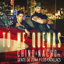 Chino y Nacho Ft. Gente de Zona, Los Cadillacs - Tú Me Quemas MP3