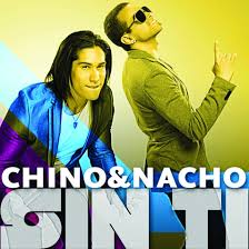 Chino y Nacho - Sin Ti MP3