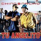Chino y Nacho - Tu Angelito MP3