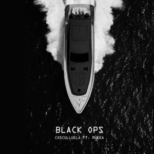 Cosculluela Ft Mueka - Black Ops MP3
