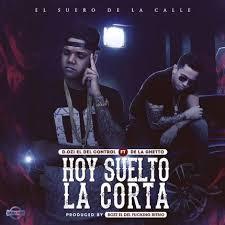 D.OZi Ft. De La Ghetto - Hoy Suelto La Corta MP3