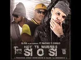 D.OZi Ft. Pacho y Cirilo - Hoy Te Mueres Si o Si MP3