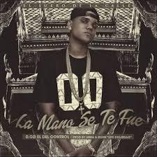 D.OZi - La Mano Se Te Fue MP3