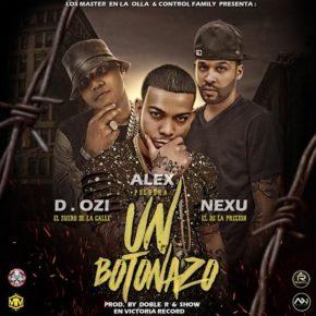 D.Ozi Ft. Alex Polvora Y Nexu - Un Botonazo MP3