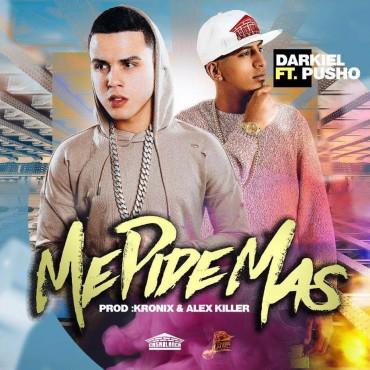 Darkiel Ft. Pusho - Me Pide Mas MP3