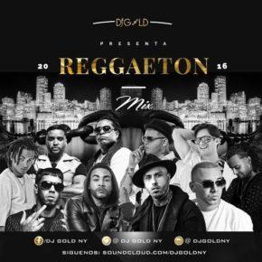 Dj Gold - Reggaeton Mix (Vol.1) (2016) MP3