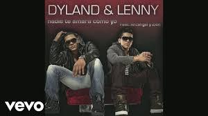 Dyland & Lenny - Nadie Te Amará Como Yo MP3