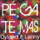 Dyland & Lenny - Pégate Más MP3