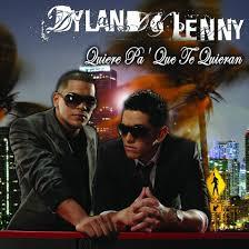 Dyland & Lenny - Quiere Pa' Que Te Quieran MP3