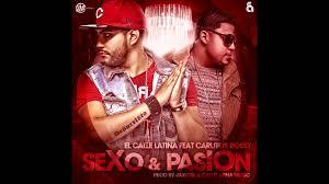 El Calle Latina Ft. Carlitos Rossy - Sexo y Pasion MP3