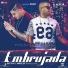 El Player Ft. Carlitos Rossy - Embrujada MP3