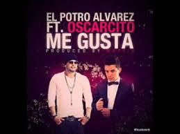 El Potro Alvarez Ft Oscarcito - Me Gusta (Remix) MP3